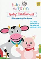 Baby Einstein. Baby MacDonald : a day on the farm
