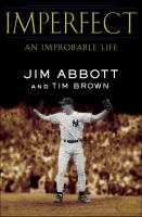 Imperfect : an improbable life