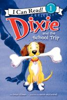 Dixie and the school trip