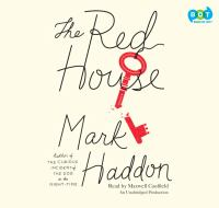 The red house : [a novel] (AUDIOBOOK)