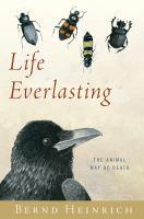Life everlasting : the animal way of death