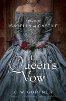 The queen's vow : a novel of Isabella of Castile