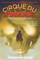Cirque du freaK : Trials of death