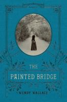 The painted bridge : a novel