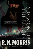 Summon up the blood : a Silas Quinn mystery