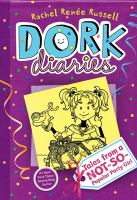 Dork diaries : tales from a not-so-popular party girl