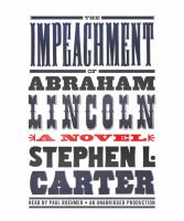 The impeachment of Abraham Lincoln (AUDIOBOOK)