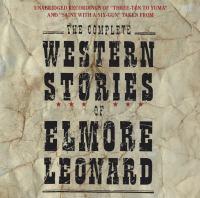 Complete Western stories of Elmore Leonard.