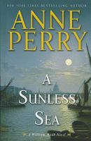 A sunless sea : a William Monk novel (LARGE PRINT)