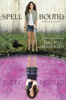 Spell bound : book three of the Hex Hall novels