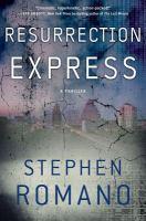Resurrection Express : a thriller