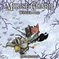 Mouse Guard : winter 1152