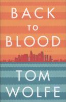 Back to blood : a novel