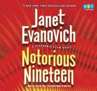 Notorious nineteen : a Stephanie Plum novel (AUDIOBOOK)