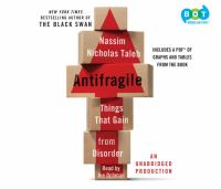Antifragile : things that gain from disorder (AUDIOBOOK)