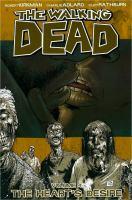 The walking dead: The heart's desire [Vol. 4]