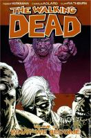 The walking dead: What we become [Vol. 10]