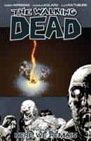 The walking dead: Here we remain [Vol. 9]