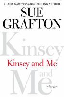 Kinsey and me : stories (LARGE PRINT)