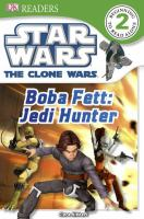Star wars, the Clone Wars. Boba Fett, Jedi hunter