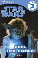 Star Wars, Feel the force!