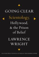 Going clear : Scientology, Hollywood, and the prison of belief