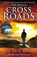 Cross roads : a novel