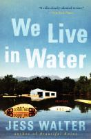 We live in water : stories