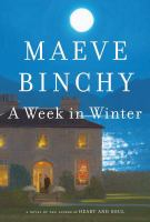 A week in winter : a novel (LARGE PRINT)