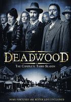 Deadwood. Season three