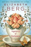 Tapestry of fortunes : a novel