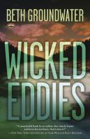 Wicked eddies : a Rocky Mountain outdoor adventures mystery. Book 2