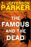 The Famous and the dead a Charlie Hood novel