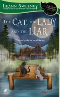The cat, the lady and the liar : a cats in trouble mystery