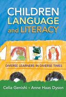 Children, language, and literacy : diverse learners in diverse times