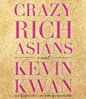 Crazy rich Asians (AUDIOBOOK)