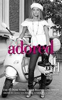 Adored : an It Girl novel