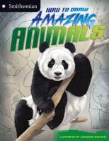 How to Draw Amazing Animals.