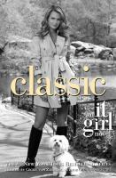 Classic : an it girl novel