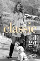 Classic : an it girl novel