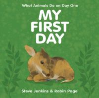 My first day : what animals do on day one