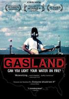 Gasland : [can you light your water on fire?]