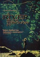A river runs through it /