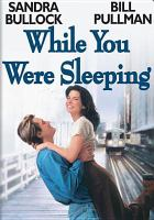 While you were sleeping /