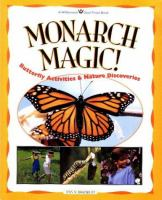 Monarch magic! : butterfly activities & nature discoveries