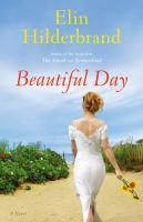 Beautiful day a novel (LARGE PRINT)