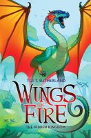 The hidden kingdom / Book 3 in Wings of Fire series