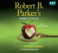 Robert B. Parker's Damned if you do : a Jesse Stone novel (AUDIOBOOK)