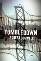 Tumbledown : a novel