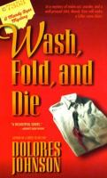 Wash, fold, and die : a Mandy Dyer mystery